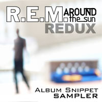 R.E.M. Around The Sun Redux