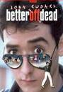 BetterOffDead_1985